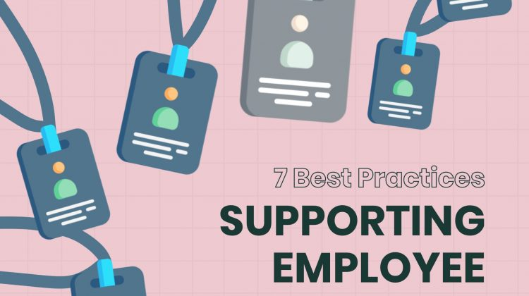 7 best practices supporting employees during post-covid 19