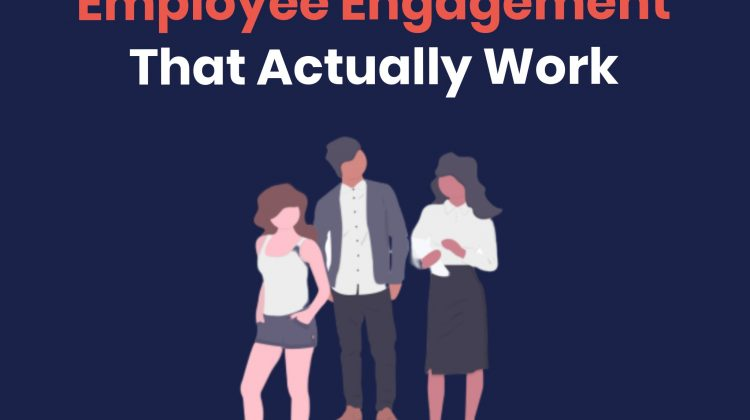 Employee Engagement That Actually Work