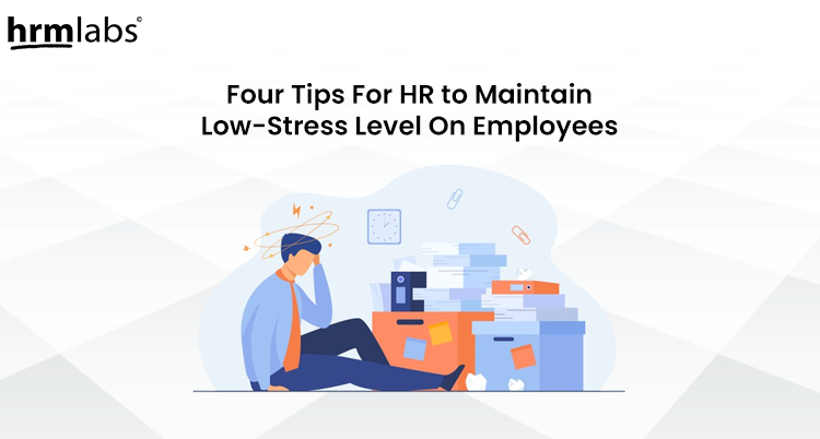 Tips for HR to maintain stress in the workplace