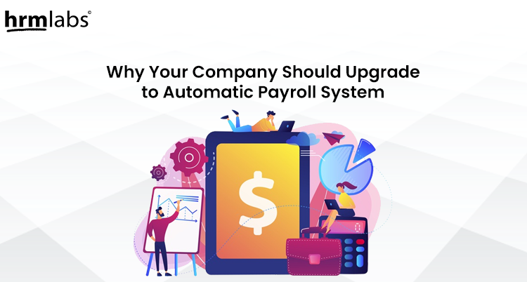 Why company need to use automatic payroll system