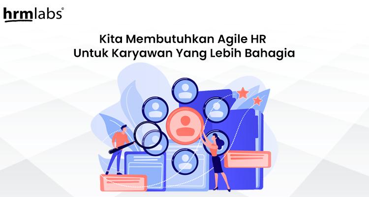 agile hr untuk karyawan yang lebih bahagia