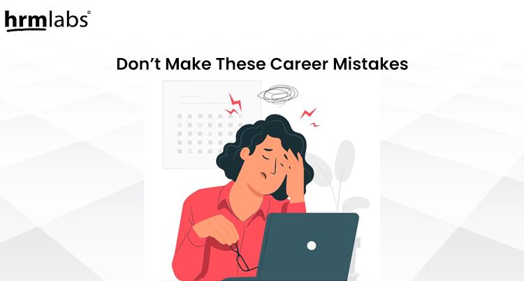 career mistakes